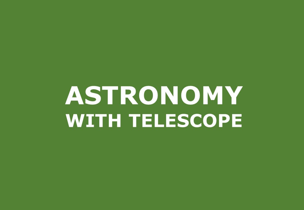Astronomy woth telescope and liquors